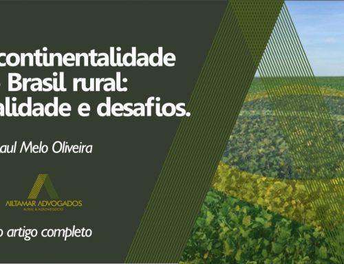 A continentalidade do Brasil rural: realidade e desafios