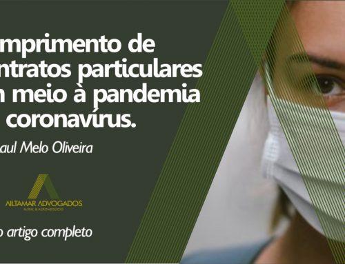 Cumprimento de contratos particulares em meio à pandemia do coronavírus