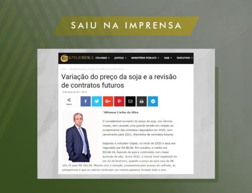 Em artigo publicado no Rota Jurídica, Ailtamar Carlos aborda variação do valor da soja e revisão dos contratos futuros